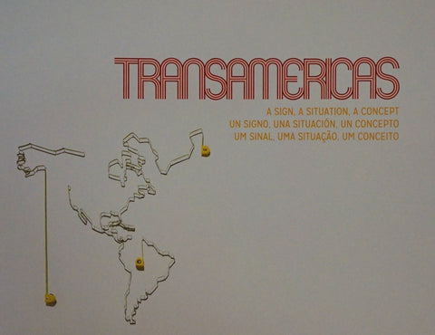 Transamericas: A Sign, A Situation, A Concept