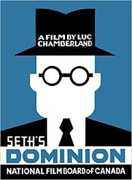 Seth's Dominion: A Film by Luc Chamberland