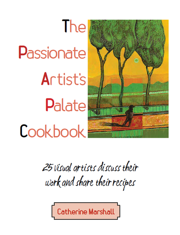 The Passionate Artist's Palate Cookbook