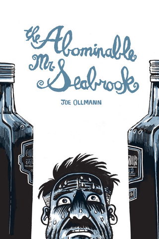 The Abominable Mr. Seabrook by Joe Ollmann