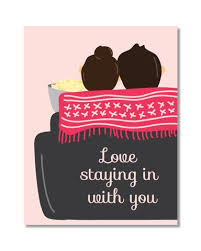 Card - Love Staying In With You