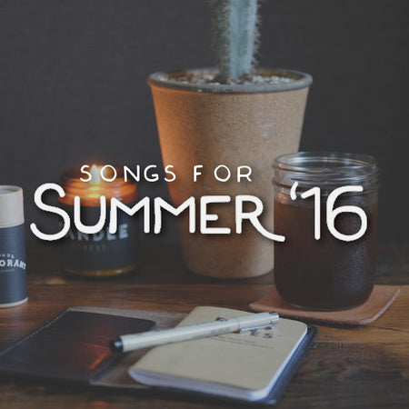 Playlist - Songs for Summer '16