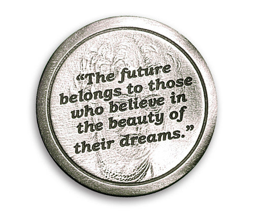 "Eleanor Roosevelt Coin of Inspiration – ""The future belongs to those…"""