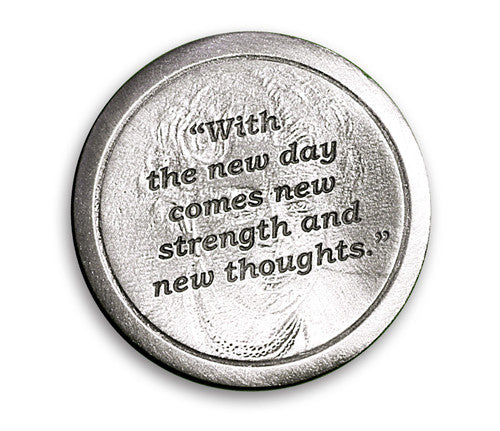 "Coin - Eleanor Roosevelt-""With the new day…"""