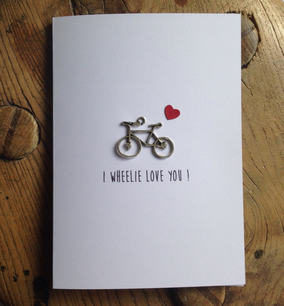 I Wheelie Love You Card Cute And Fun For Bike Bicycle Lovers