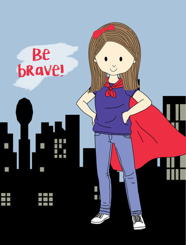 Encouragement Card- Be Brave