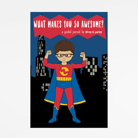 Guided Journal: What Makes You So Awesome?