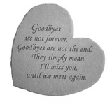 Goodbyes are not Forever Garden Stone