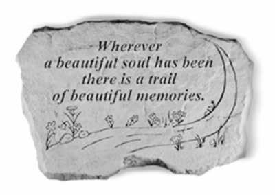 Whenever a Beautiful Soul Garden Stone