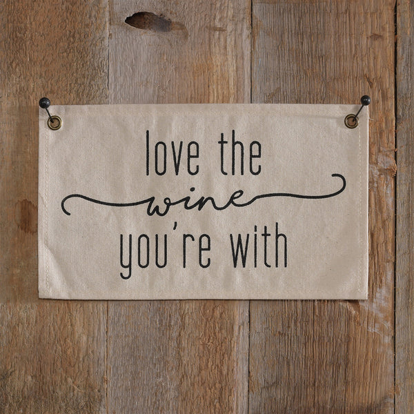 CANVAS BANNER - LOVE THE WINE YOUR WITH