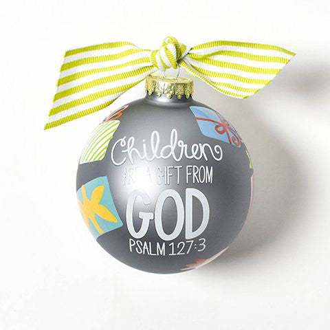 Children Are A Gift From God Glass Ornament