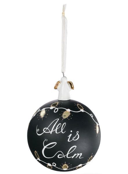 All Is Calm Ball Ornament