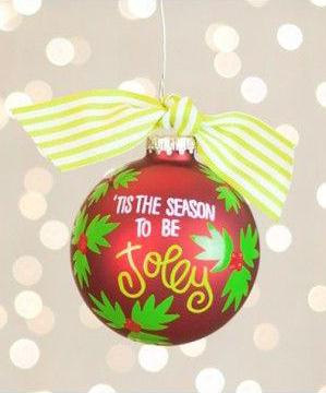 Tis The Season To Be Jolly Glass Ornament