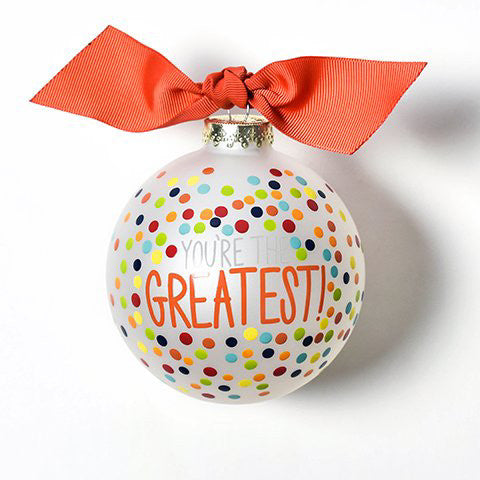 You're The Greatest Bright Confetti Glass Ornament