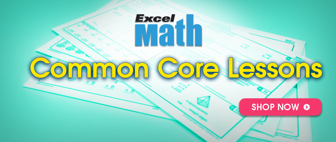 Excel Math Common Core lessons