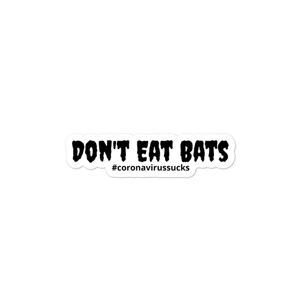 Don't Eat Bats Sticker