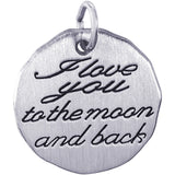 I Love You To The Moon And Back Charm Tag - Rembrandt Charms - 1