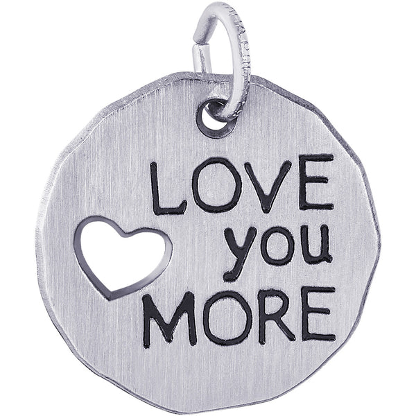 Love You More Charm Tag