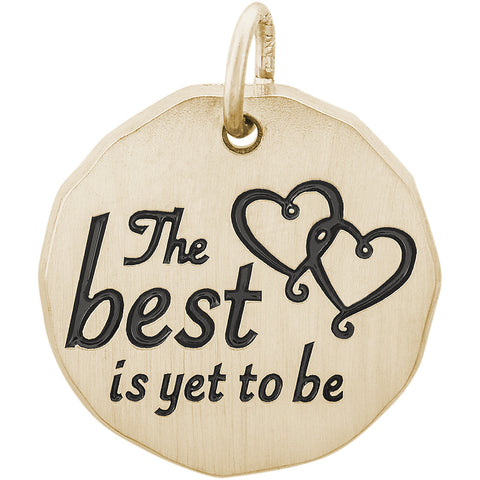 The Best Is Yet To Be Charm Tag