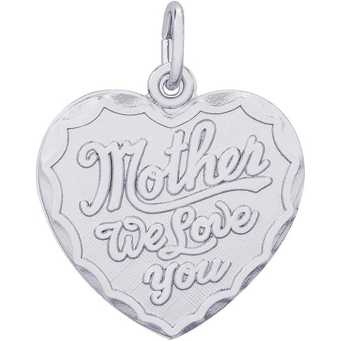 Mother We Love You Heart Charm
