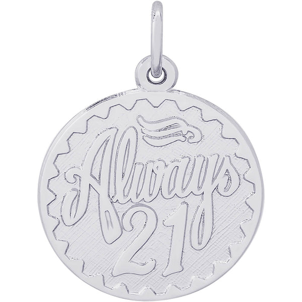 Always Twenty One Disc Charm