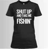 Shut Up And Take Me Fishing