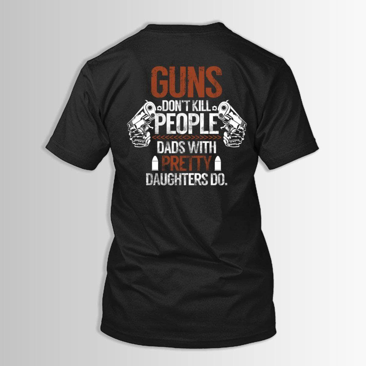 Guns Don't - Dads Do
