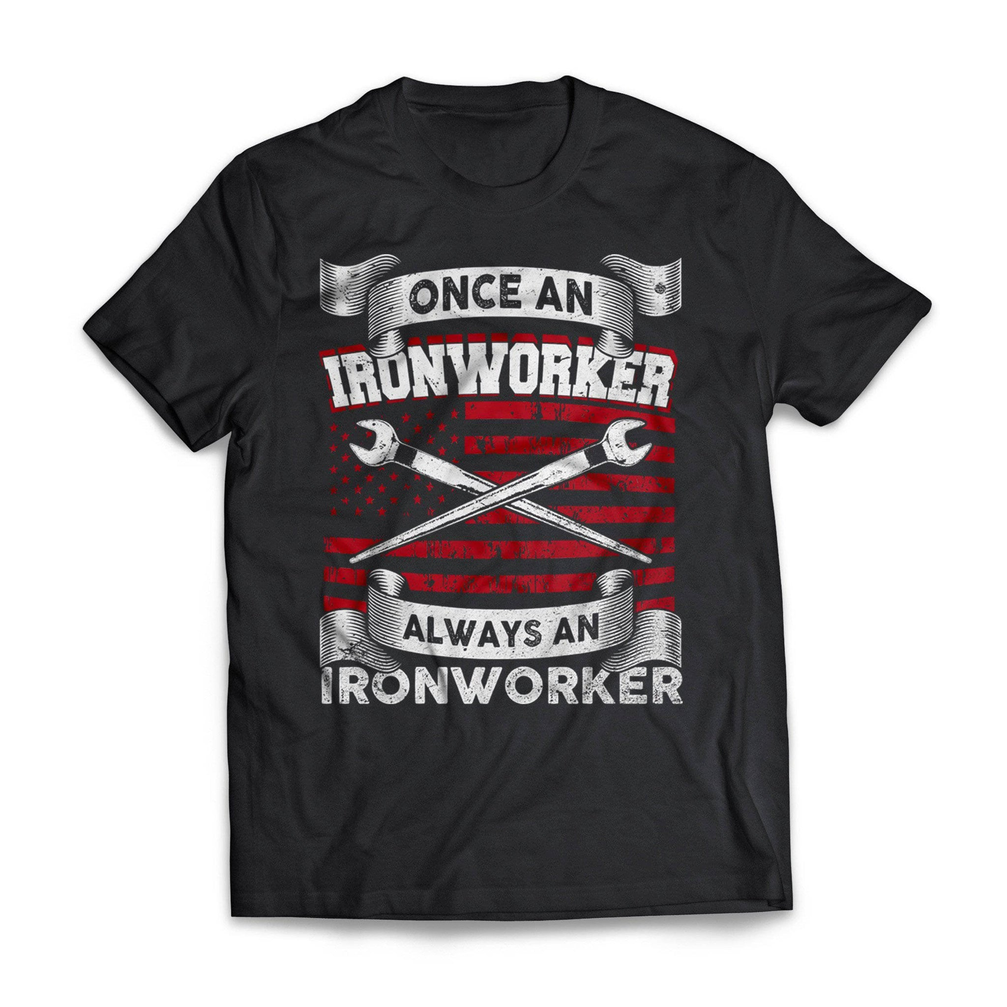 Once An Ironworker Always An Ironworker