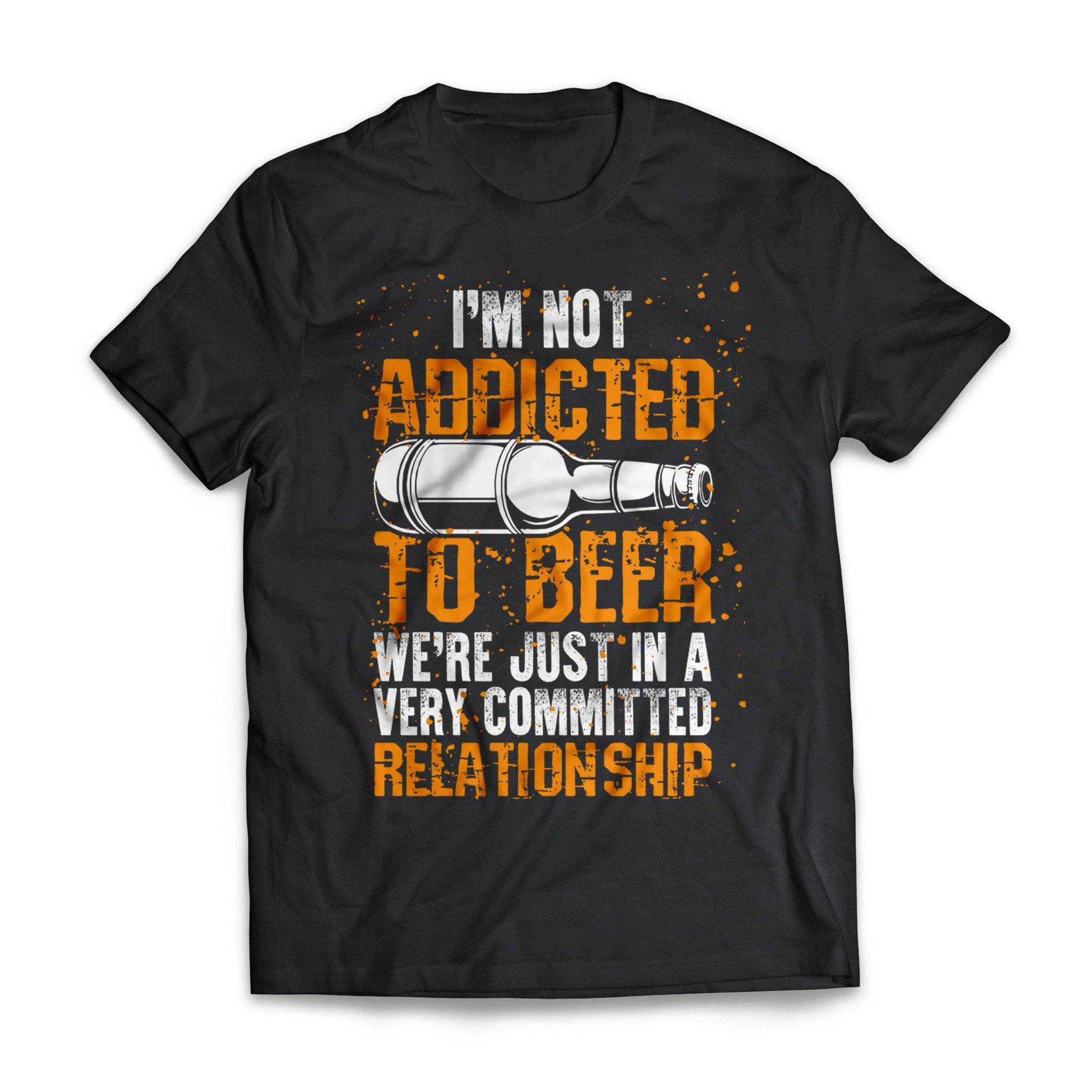 Not Addicted To Beer