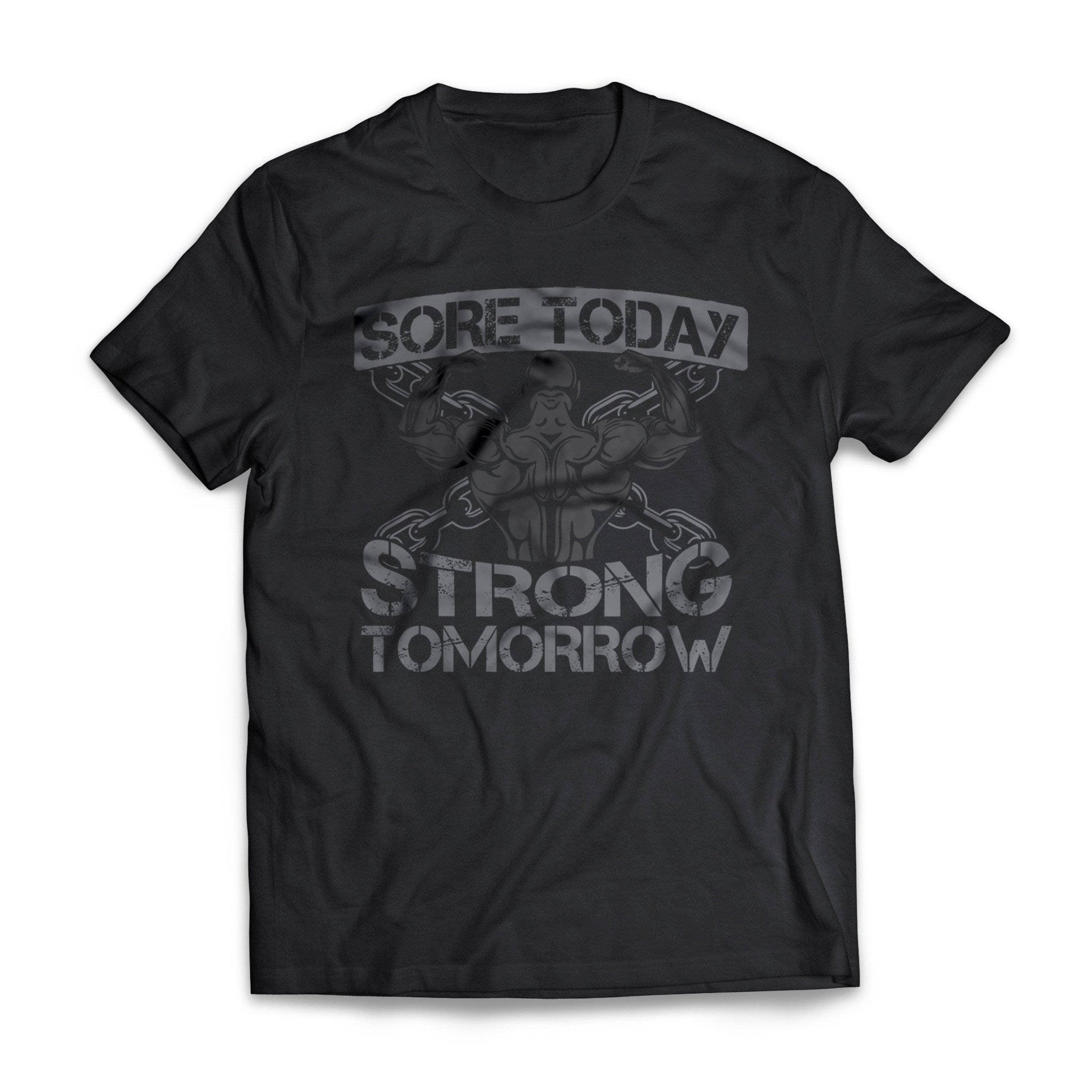 Sore Today Strong Tomorrow Fitness