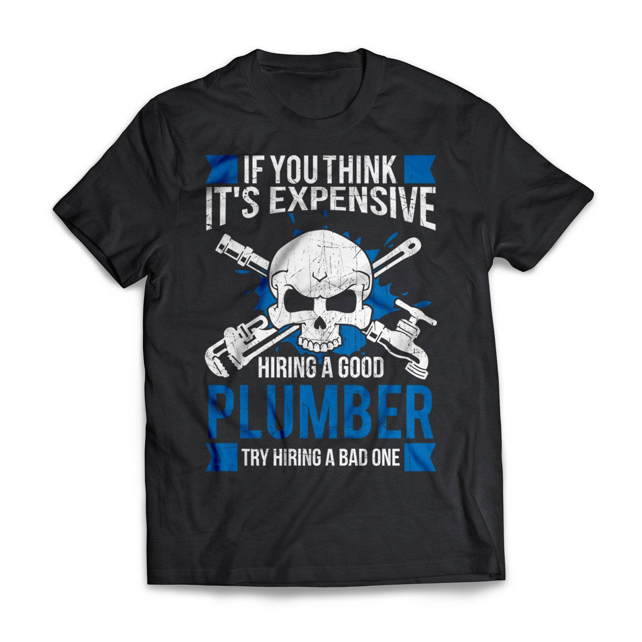 Think It's Expensive Plumber