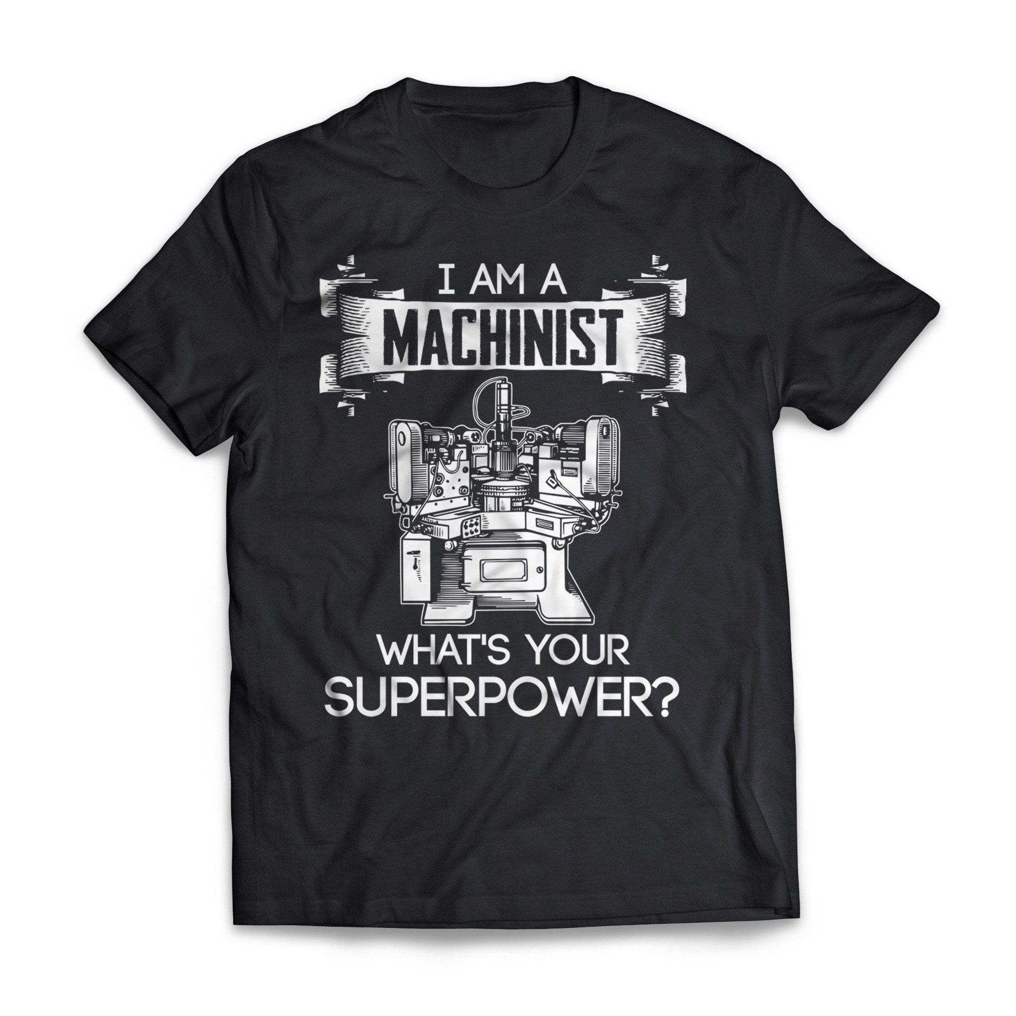 What's Your Superpower Machinist