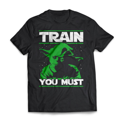 Train You Must