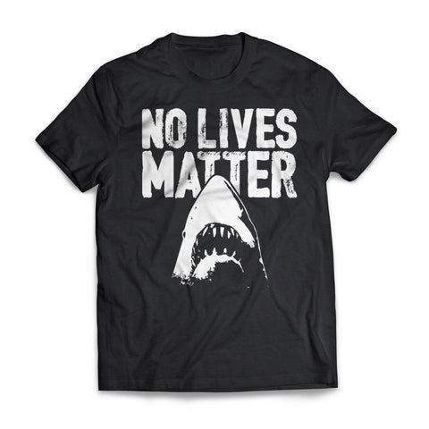 No Lives Matter Jaws
