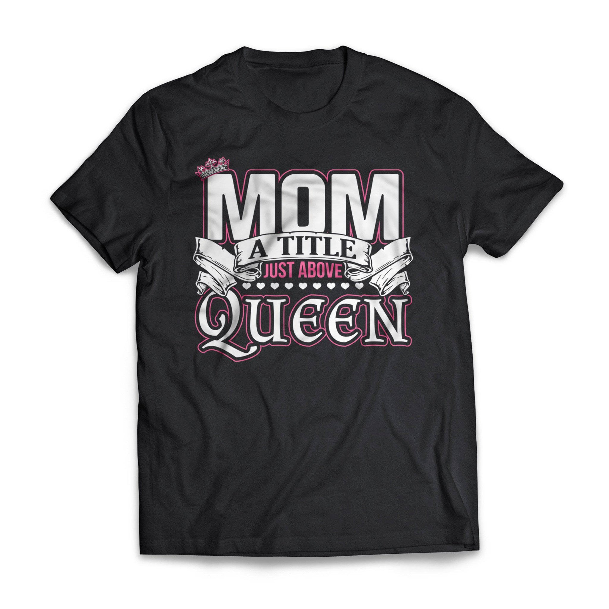 Mom Above Queen