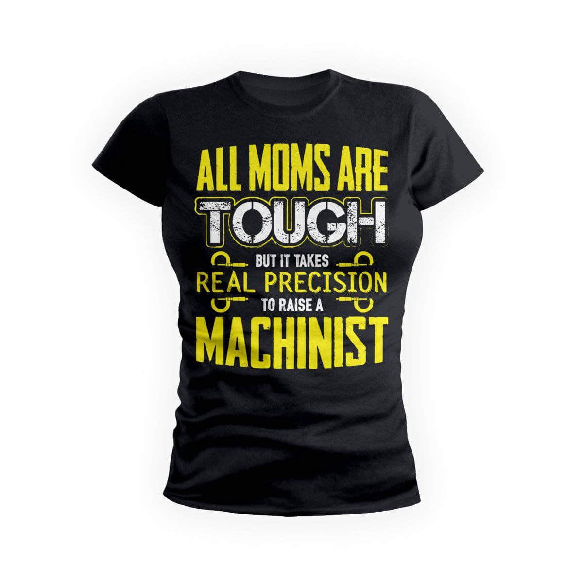 Yellow Tough Machinist Mom