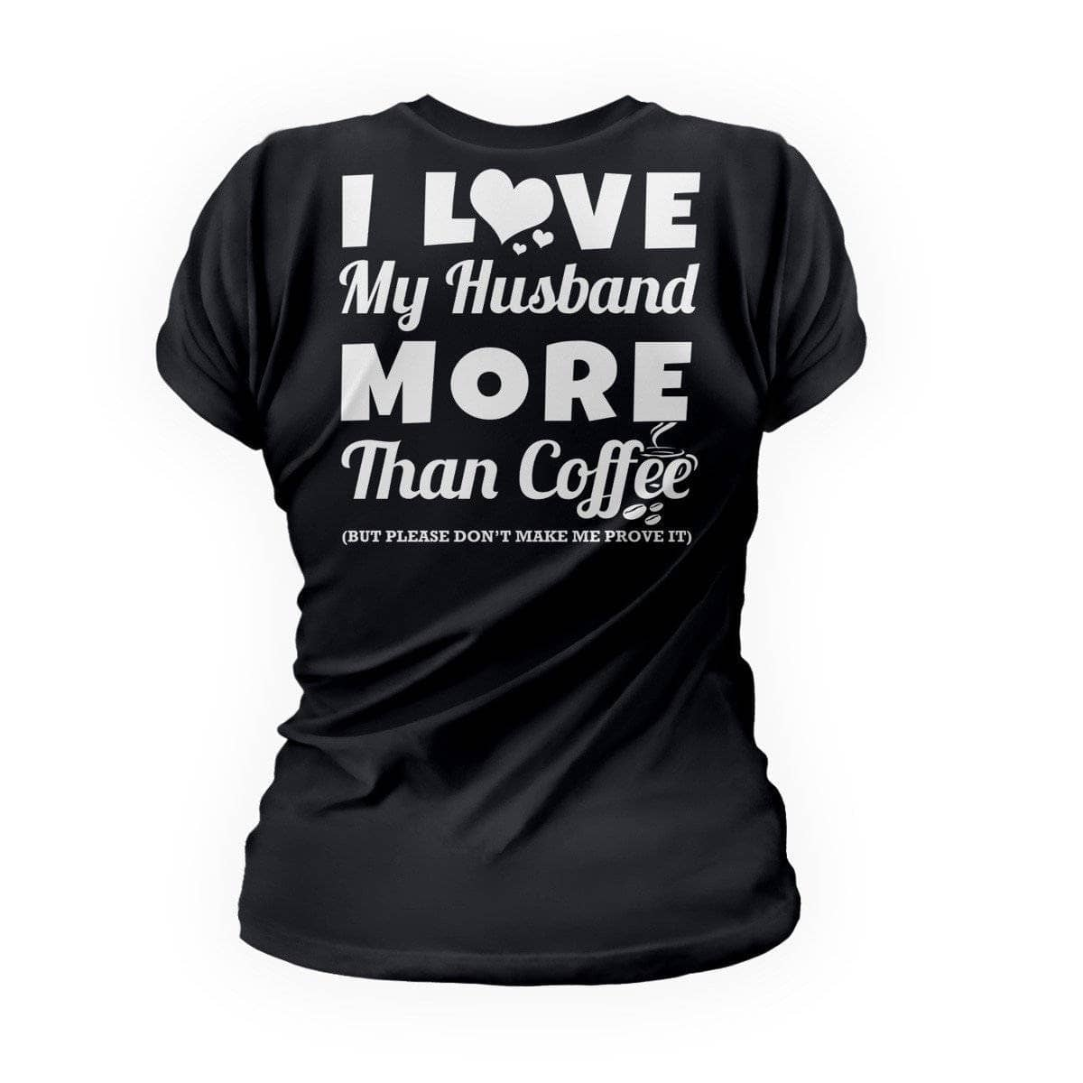 Love Husband More Than Coffee