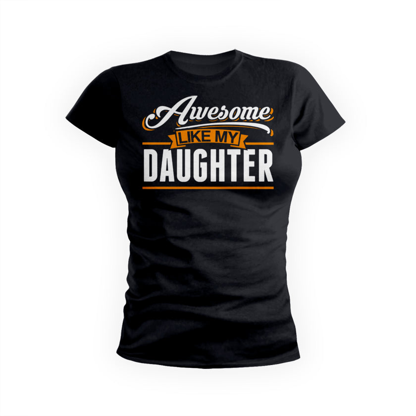 Awesome Like My Daughter