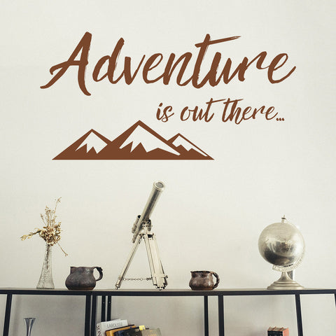Adventure is out there... | Wall Decal