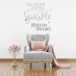 She leaves a little sparkle wherever she goes - Wall Decal