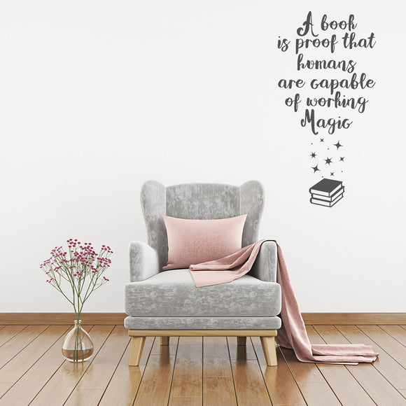 A book is proof that humans are capable of working magic | Wall Quote | Wall Quote | Adnil Creations