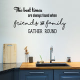 Friends and family gather round | Wall Quote | Wall Quote | Adnil Creations