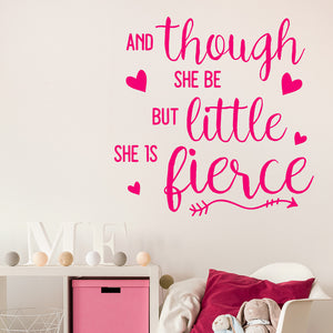 And though she be but little she is fierce | Wall Quote | Wall Quote | Adnil Creations
