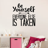Be yourself, everyone else is taken | Wall Quote | Wall Quote | Adnil Creations