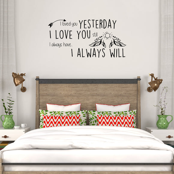 I loved you yesterday | Wall Quote | Wall Quote | Adnil Creations