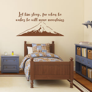 Let him sleep, for when he wakes he will move mountains | Wall Quote | Wall Quote | Adnil Creations