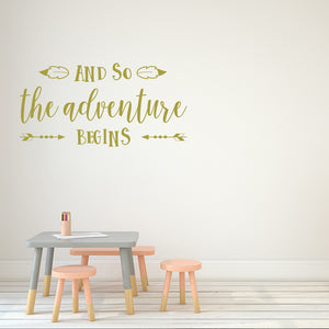 And so the adventure begins | Wall Quote | Wall Quote | Adnil Creations