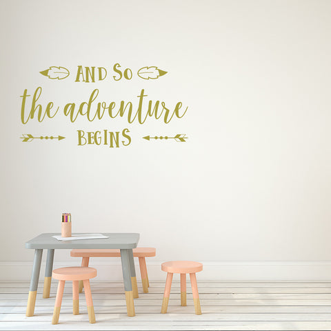 And so the adventure begins | Wall Decal