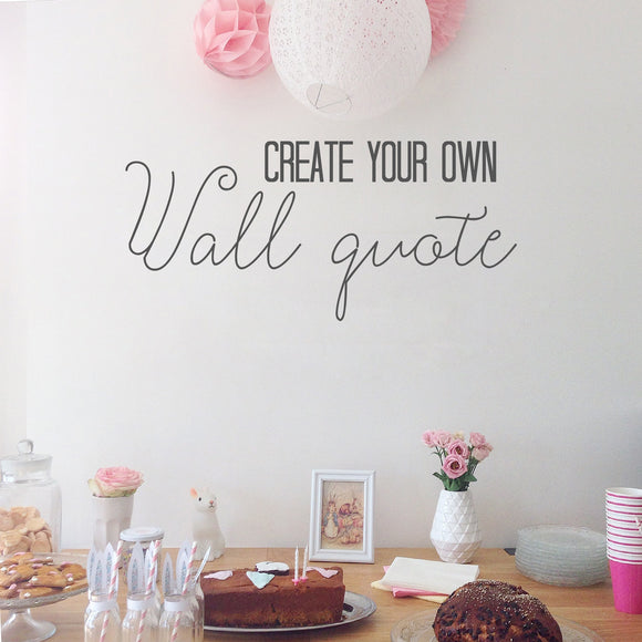 Create your own Wall Quote Decal | Wall Quote | Adnil Creations
