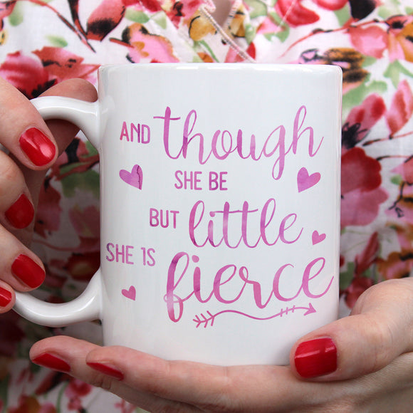 And though she be but little | Mug | Mug | Adnil Creations